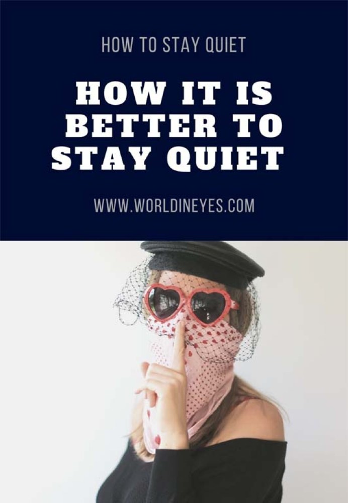 to stay quiet