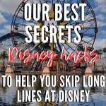 8 Disney Hacks That Will Help You Skip The Lines