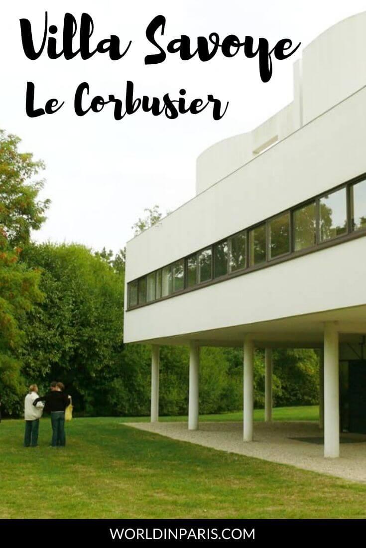 Villa Savoye Le Corbusier The Icon Of Modern Architecture World In Paris