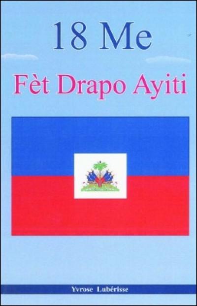 Ayiti Meaning : ayiti, meaning, Drapo, Ayiti, History, Haitian, Haitian-Creole, Luberisse