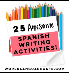 25 Spanish Writing Activities [ 960 x 960 Pixel ]