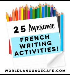 25 French Writing Activities [ 960 x 960 Pixel ]