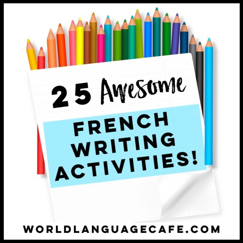 small resolution of 25 French Writing Activities