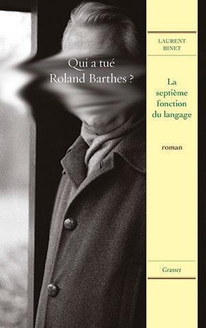 La Septième Fonction Du Langage : septième, fonction, langage, Septième, Fonction, Langage, Laurent, Binet, World, Literature, Today