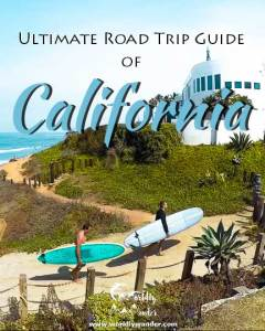 California: Ultimate Road Trip Guide