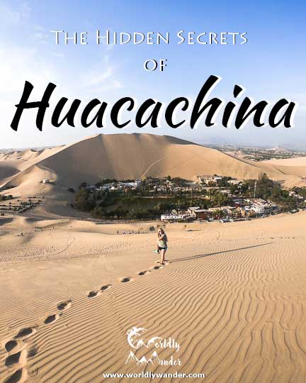 hidden secrets of huacachina peru