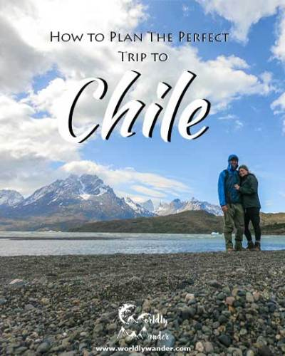 Chile Guide - Two to Three Week Itinerary