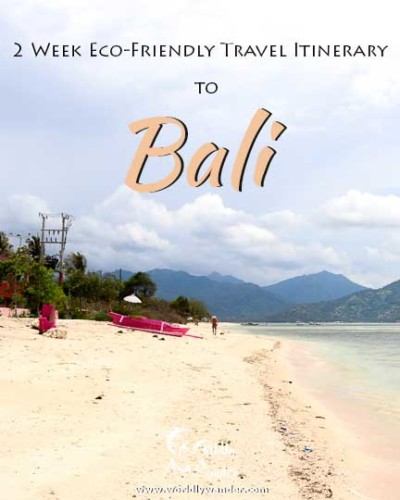 Lessen your footprint in Bali