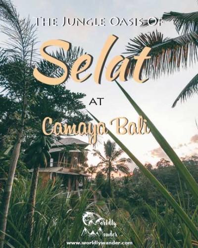 Selat: Camaya Bali