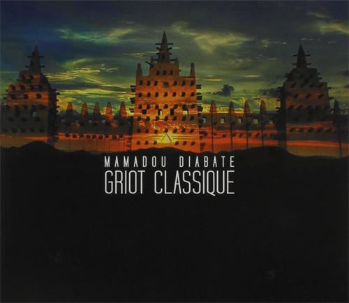 Mamadou Diabate - Griot Classique