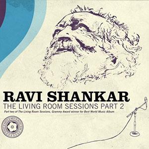 Ravi Shankar - The Living Room Sessions 2