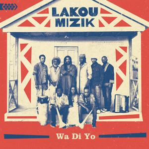 Lakou Mizik W Di Yo