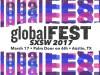 globalFEST SXSW 2017