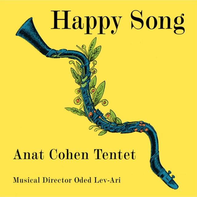 Anat Cohen - Happy Song