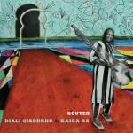 Diali Cissokho & Kaira Ba: Routes