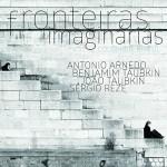 Antonio Arnedo | Benjamim Taubkin: Fronteiras Imaginárias (Colômbia Brasil)