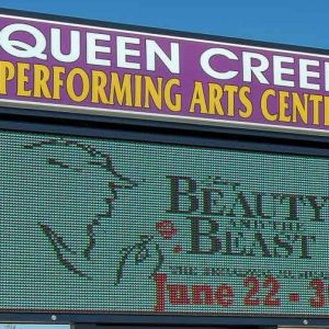 Queen Creek Performing Arts Center Show Marquee Sign