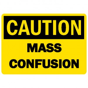 caution-mass-confusion