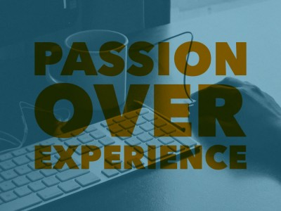 passion-over-experience