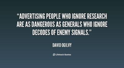 quote-david-ogilvy-advertising-people-who-ignore-research-are-as-2796
