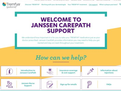 With the Janssen CarePath Savings Program for TREMFYA®, eligible patients with commercial or private insurance pay just $5 for each dose* for your TREMFYA® ...
