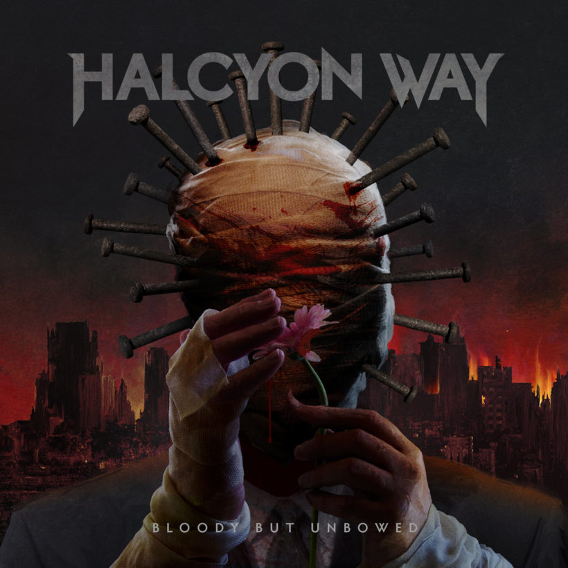 "Halcyon Way - ""Bloody But Unbowed"""