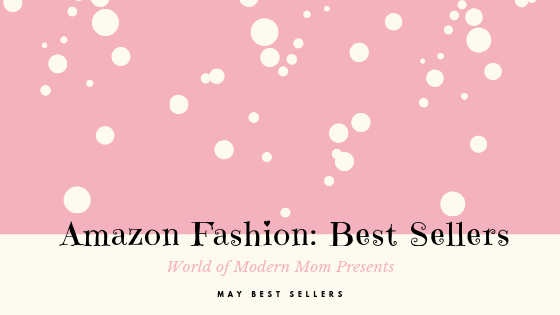 Amazon Fashion: May BEST Sellers