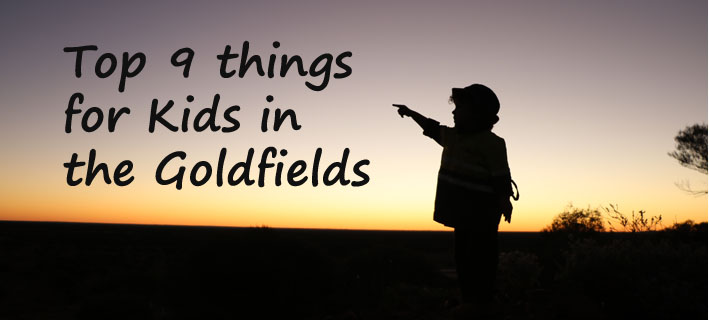 top-9-things-for-kids-in-the-goldfields