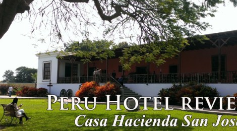 casa hacienda san jose, hacienda san jose, hotel san jose chincha, hotels chincha alta, things to do with kids south coast peru
