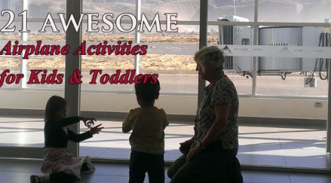 airplane activities for kids, 21 Awesome Activities on an airplane with kids, Toddler actitivities, things to do with kids on a plane