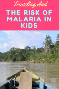 Traveling And The Risk Of Malaria In Kids