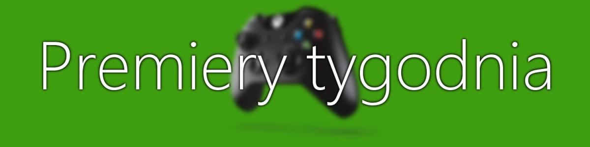 Premiery gier w tym tygodniu na Xbox One (12-18 listopada)