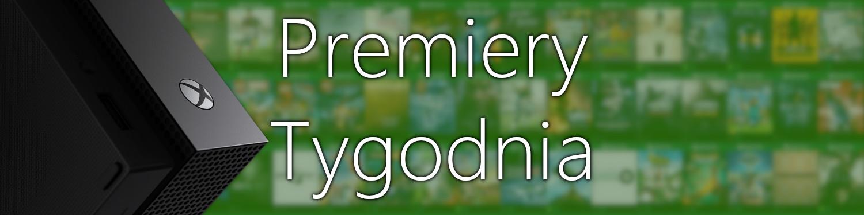 Premiery gier w tym tygodniu na Xbox One (22 – 24 stycznia)