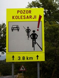 Pozor! They're going to get you? Western Slovenia.