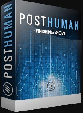 Finishing Move – Posthuman