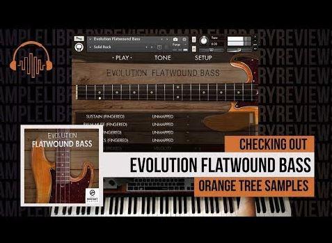 Orange Tree Samples – Evolution Flatwound Bass (KONTAKT) Free Download