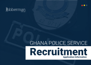 APPLY | Ghana Police Service Recruitment 2019/2020