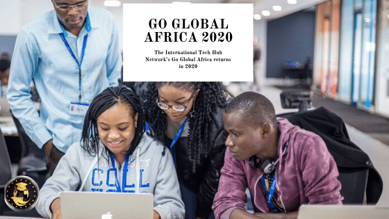 UK International Tech Hub Network Go Global Africa 2020 for African Entrepreneurs