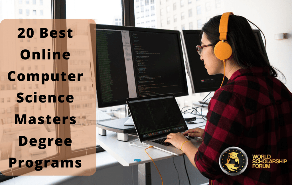 20 Best Online Computer Science Masters Degree Programs in 2021 | Cost, Requirements, Rankings