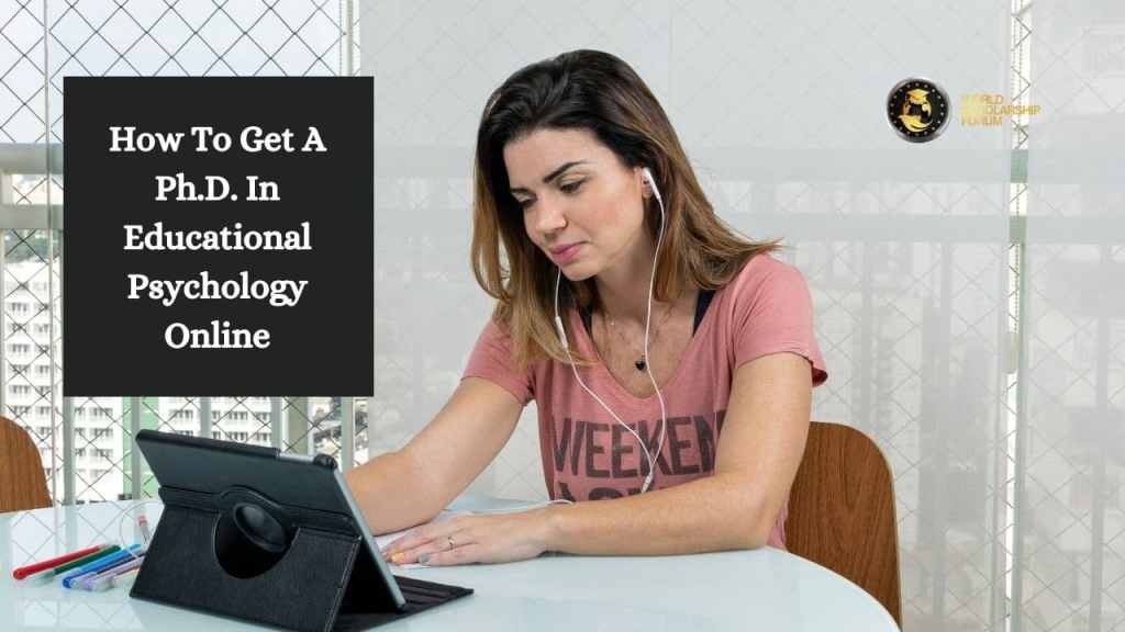How To Get A Ph.D. In Educational Psychology Online