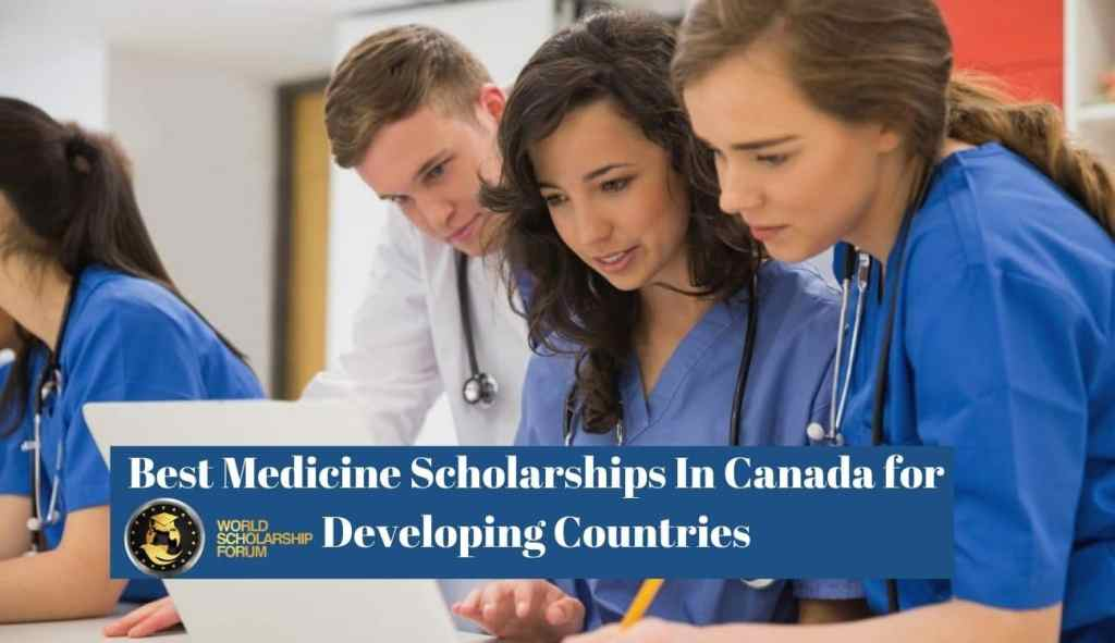 10 Best Medicine Scholarships In Canada For Students From Developing Countries 2020