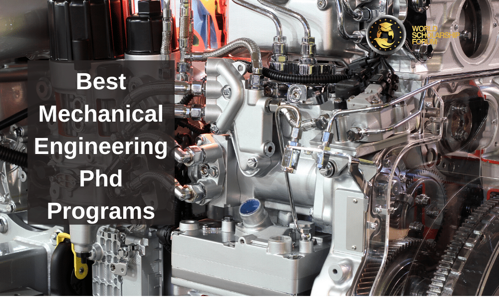 15 Best Mechanical Engineering Phd Programs In 2020