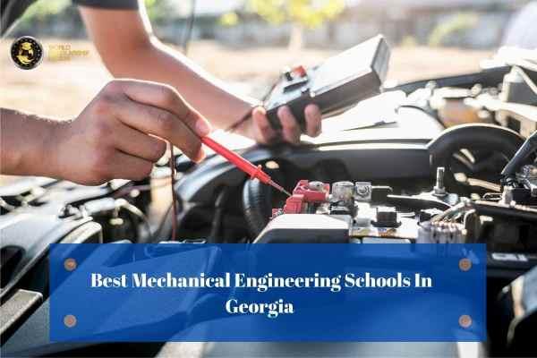 Best Mechanical Engineering Schools In Georgia