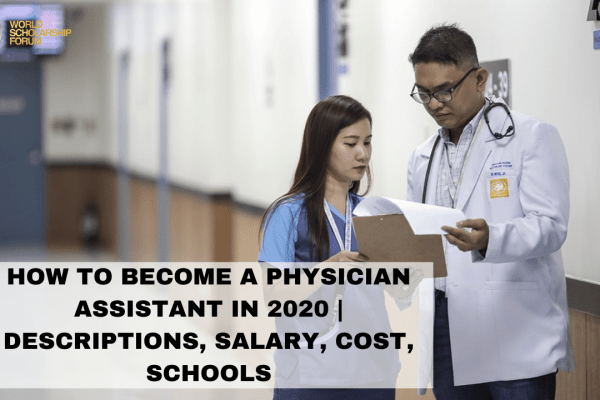 How To Become A Physician Assistant In 2020 _ Descriptions, Salary, Cost, Schools (1)