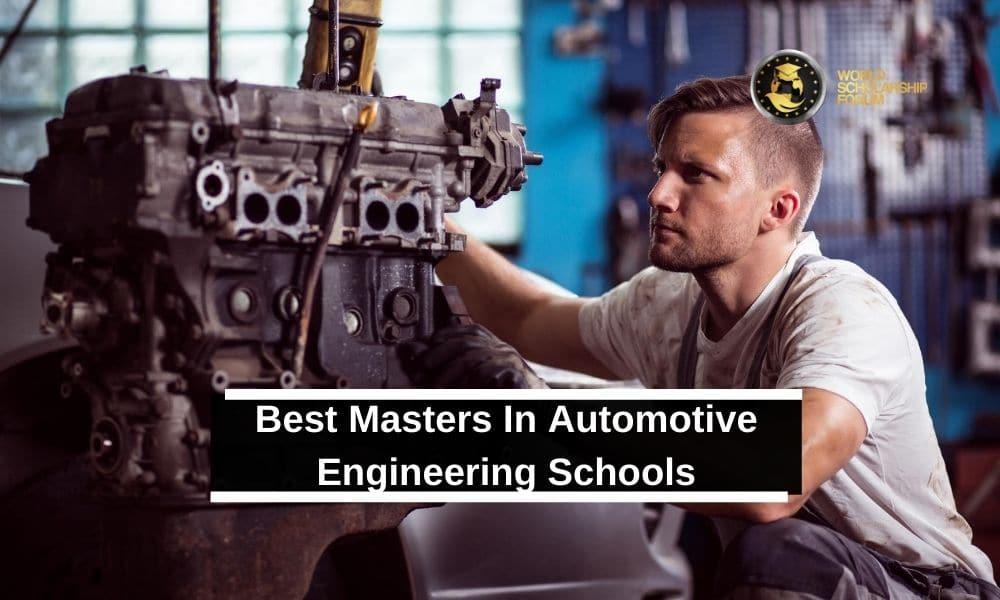 13 Best Masters In Automotive Engineering | Schools, Requirements, Cost