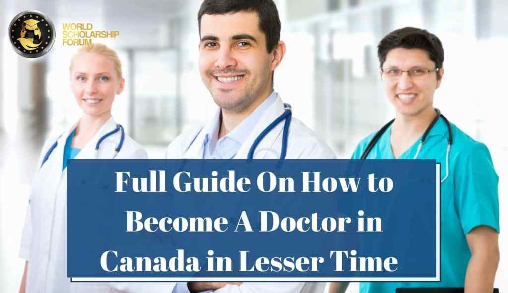 How to Become a Doctor in Canada in Lesser Time | Schools, Requirements, Cost