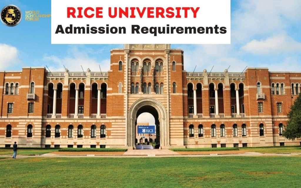 Rice University Admission Requirements: SAT, ACT Score In 2020