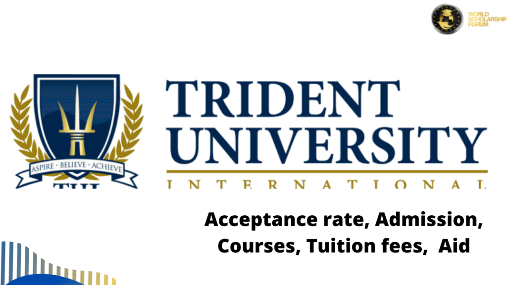 Trident University 2021: Acceptance rate, Admission, Courses, Tuition fees,  Aid