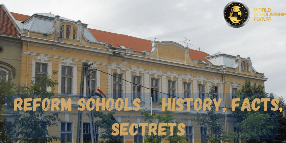 What is Reform School: History,  Facts, and Secrets