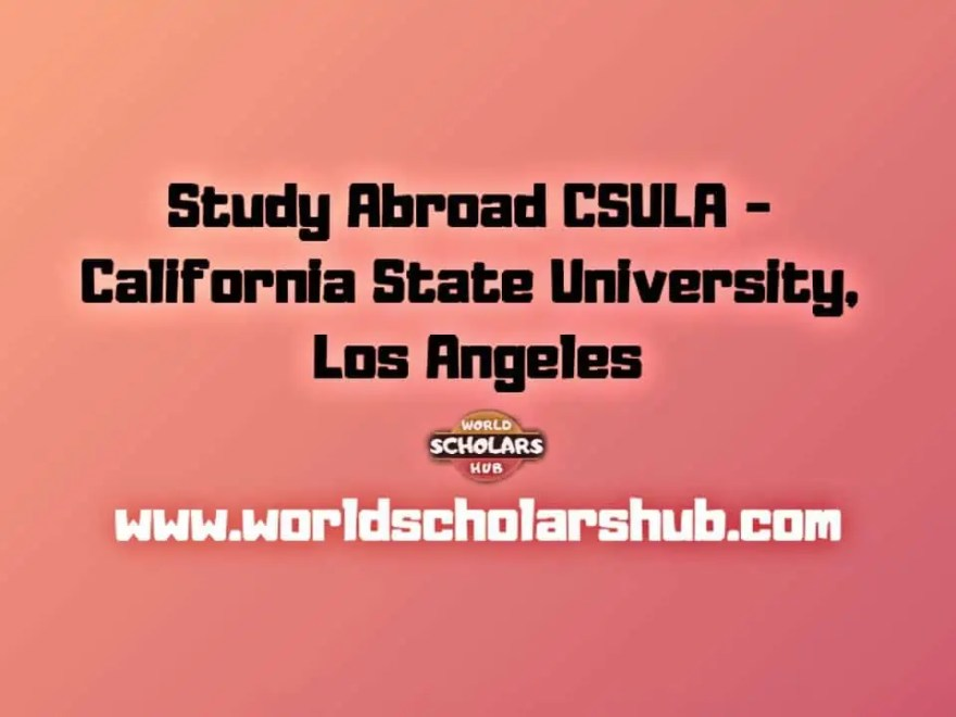 Study Abroad CSULA - California State University, Los Angeles